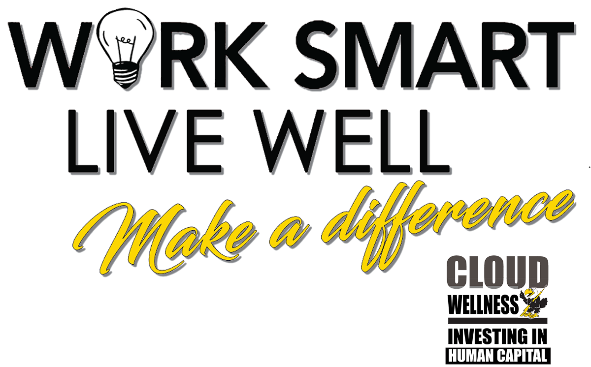 Work Smart Live Well Make a Difference