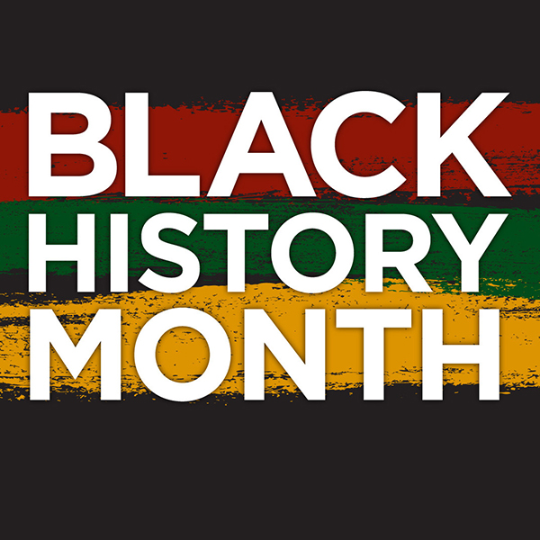 Celebrating Black History Month in February.