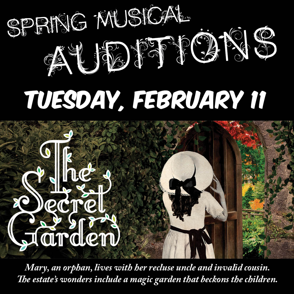 Auditions for the spring musical are February 11.